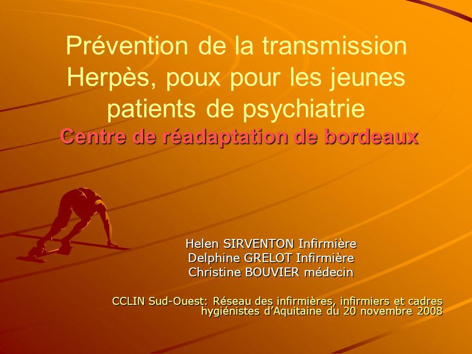 Prévention de la transmission Herpès, poux pour les jeunes patients de psychiatrie Centre de réadaptation de bordeaux