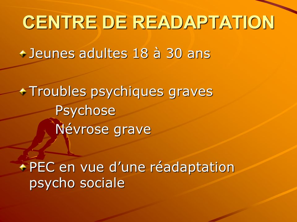 CENTRE DE READAPTATION
