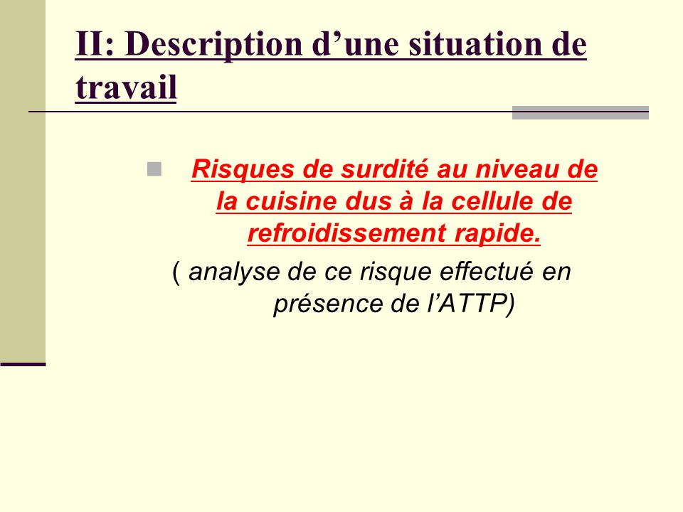 II: Description d'une situation de travail