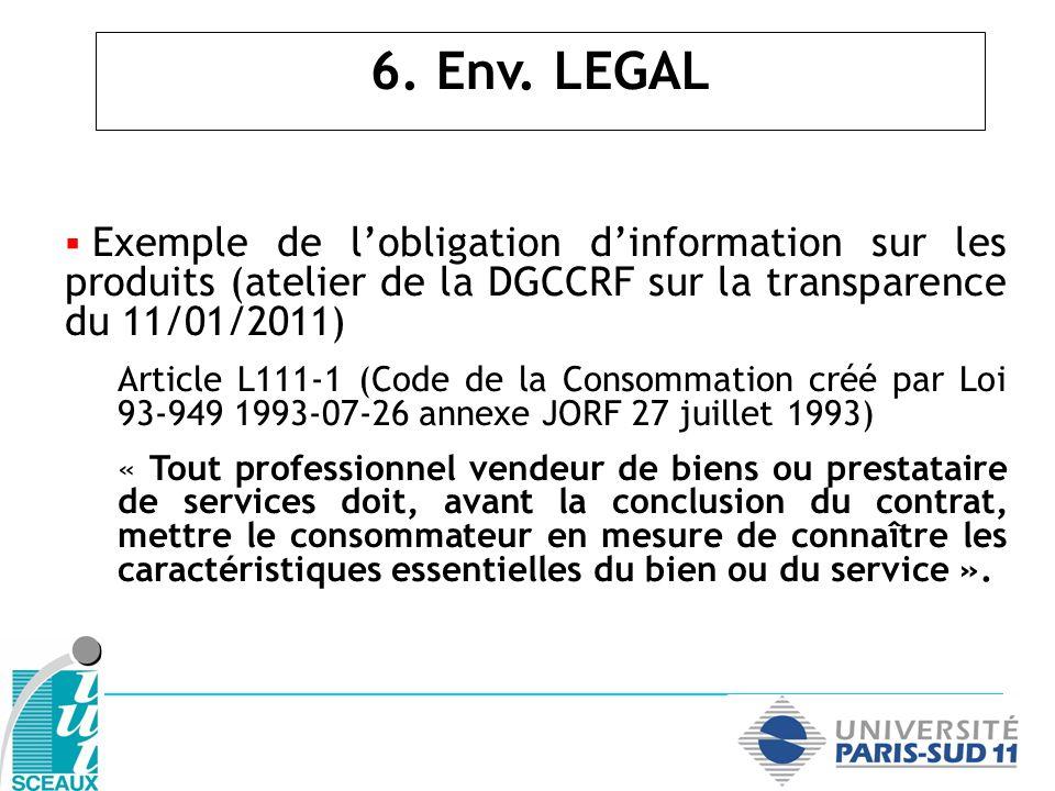 6. Env. LEGAL Exemple de l'obligation d'information sur les produits (atelier de la DGCCRF sur la transparence du 11/01/2011)