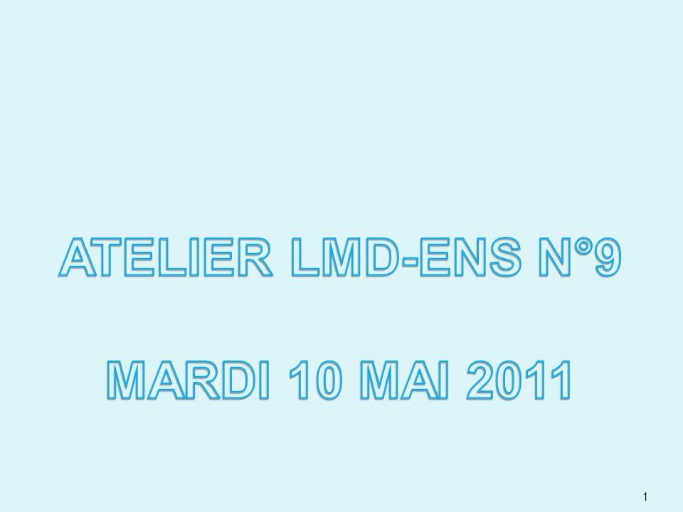 ATELIER LMD-ENS N°9 MARDI 10 MAI 2011