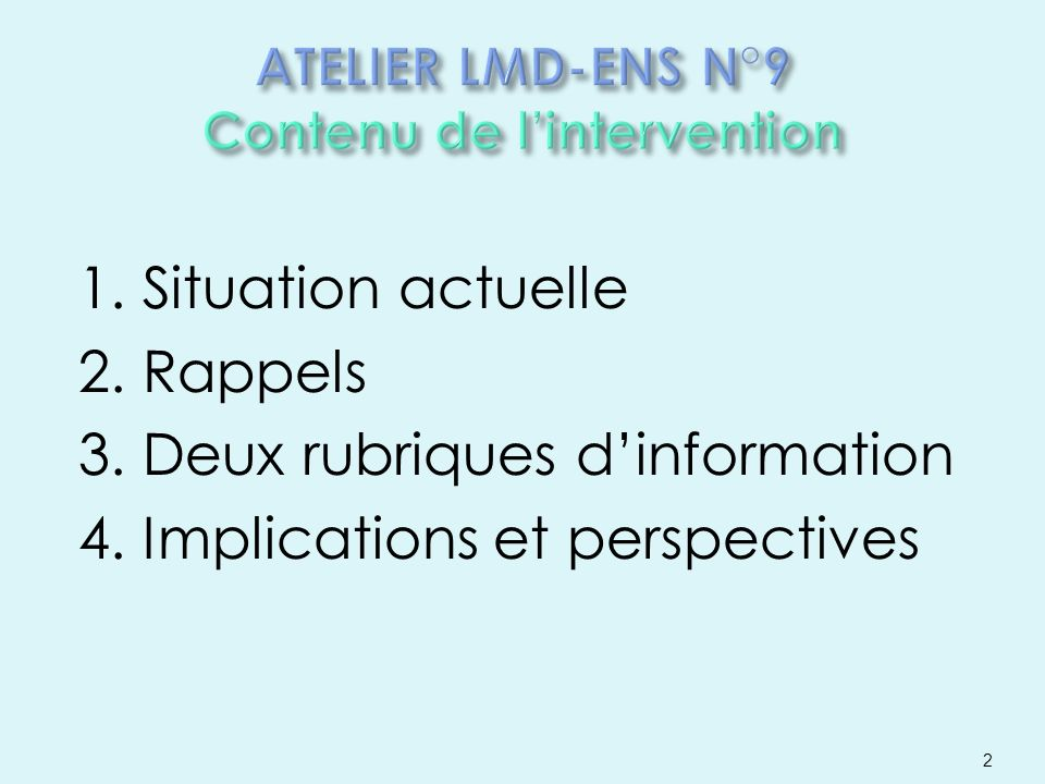 ATELIER LMD-ENS N°9 Contenu de l'intervention