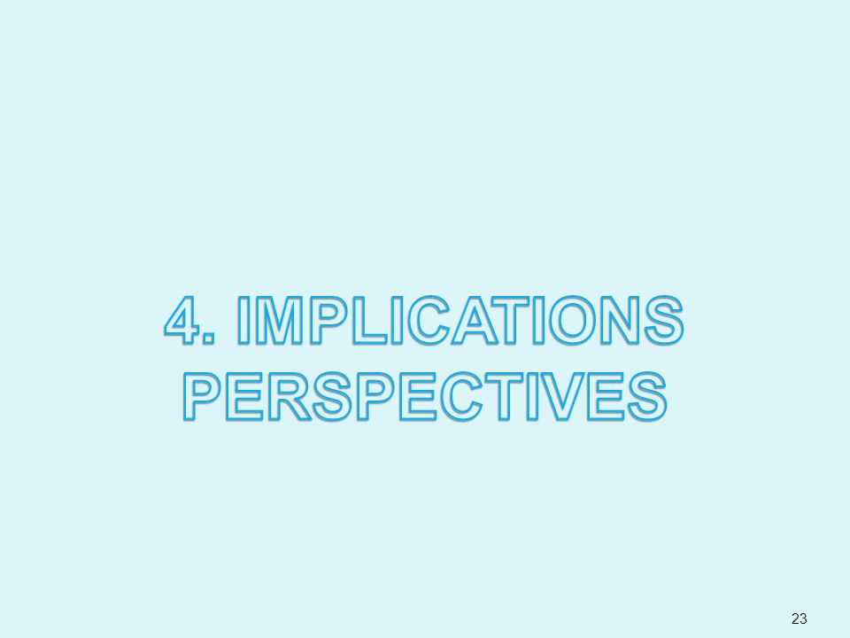 4. IMPLICATIONS PERSPECTIVES