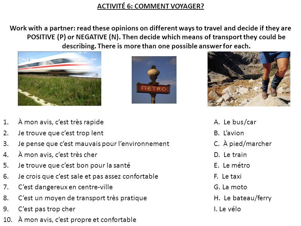 ACTIVITÉ 6: COMMENT VOYAGER