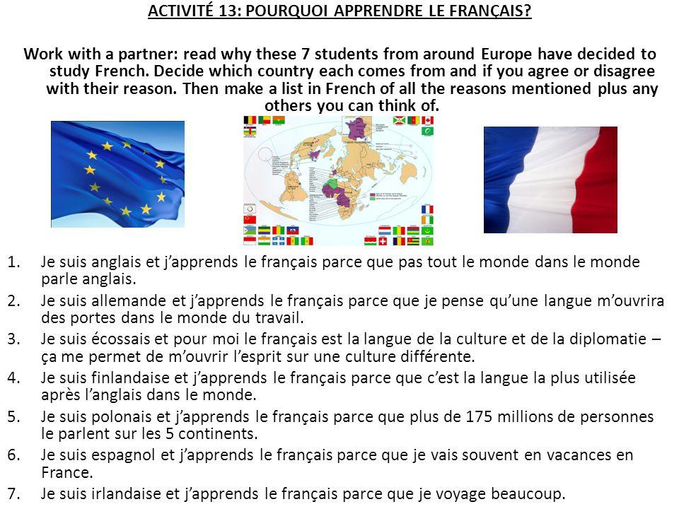 ACTIVITÉ 13: POURQUOI APPRENDRE LE FRANÇAIS
