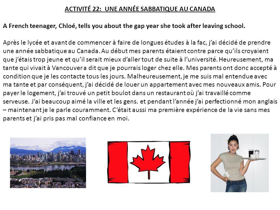 ACTIVITÉ 22: UNE ANNÉE SABBATIQUE AU CANADA
