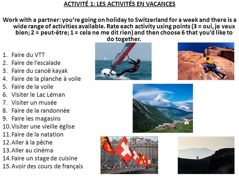 ACTIVITÉ 1: LES ACTIVITÉS EN VACANCES