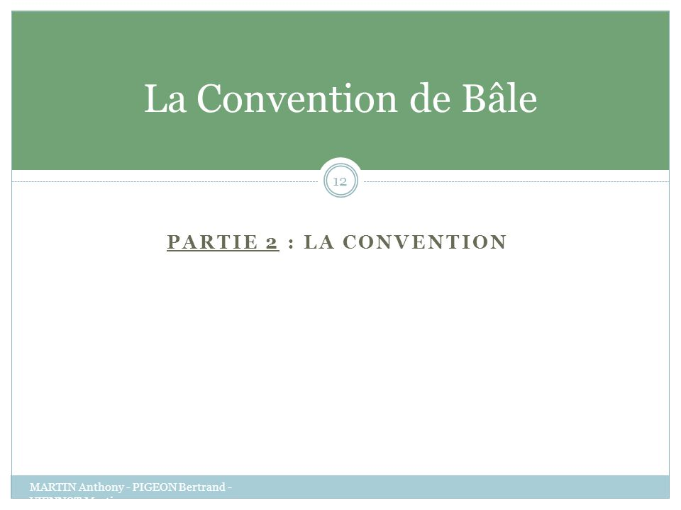 La Convention de Bâle Partie 2 : La Convention