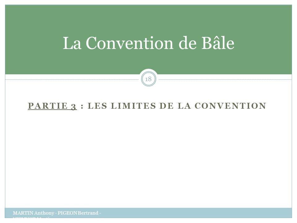 Partie 3 : Les limites de la convention