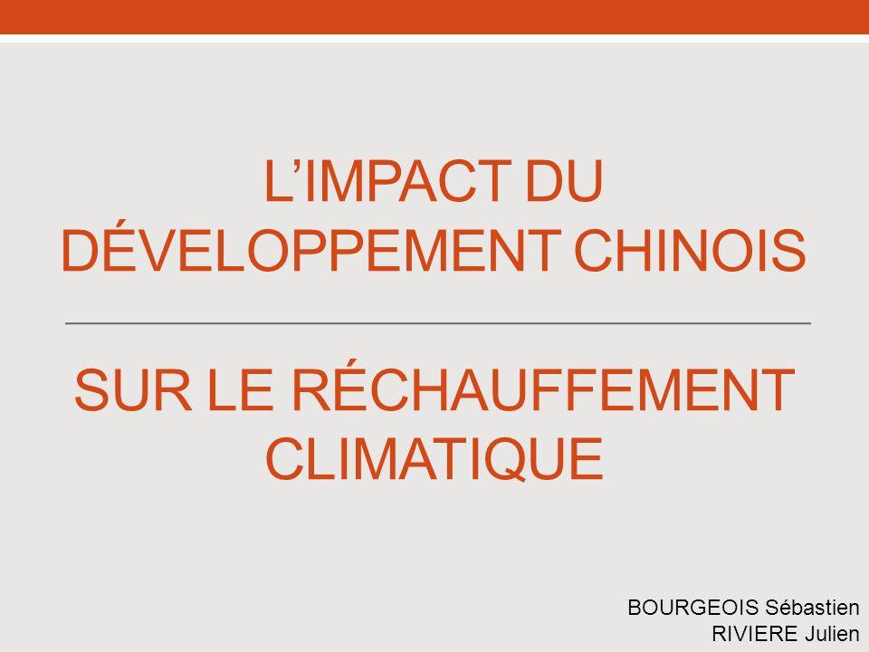 L'impact du développement chinois sur le réchauffement climatique