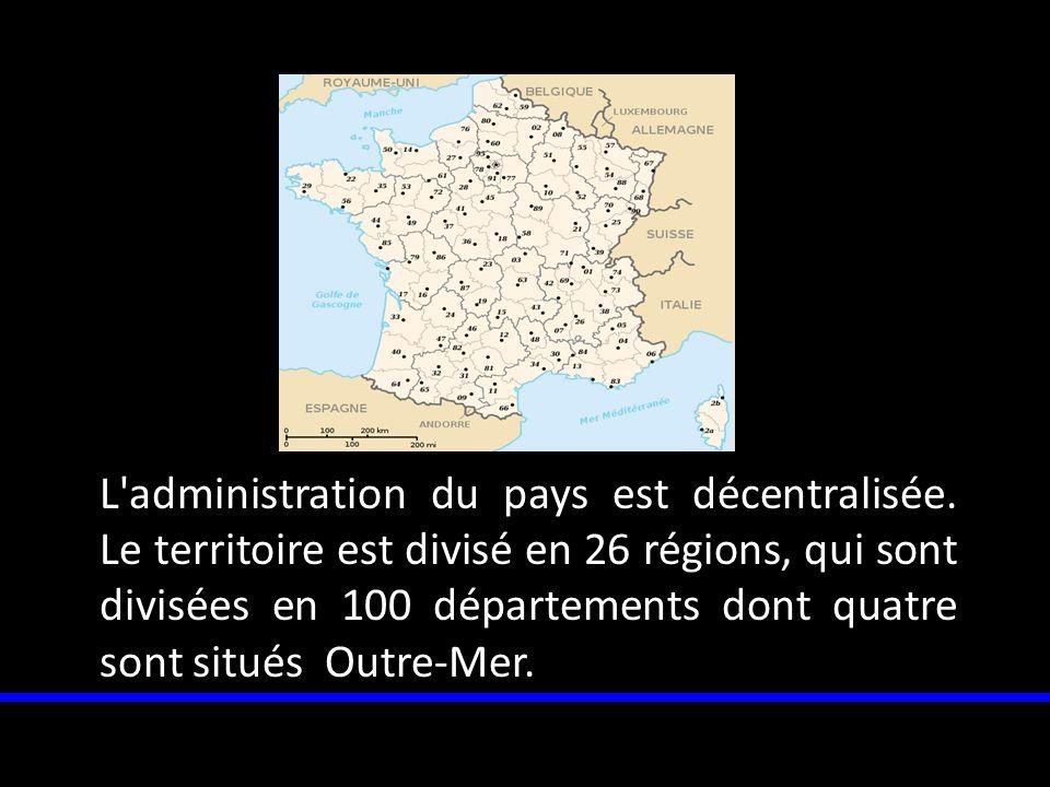 L administration du pays est décentralisée