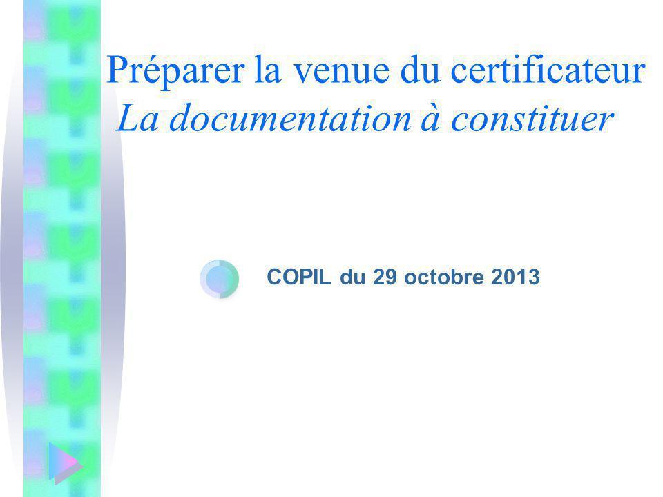 Préparer la venue du certificateur La documentation à constituer