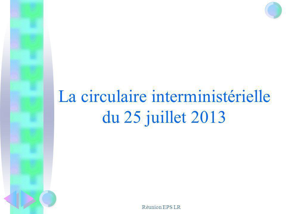 La circulaire interministérielle du 25 juillet 2013