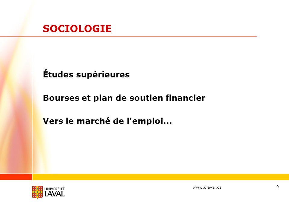 SOCIOLOGIE Études supérieures Bourses et plan de soutien financier
