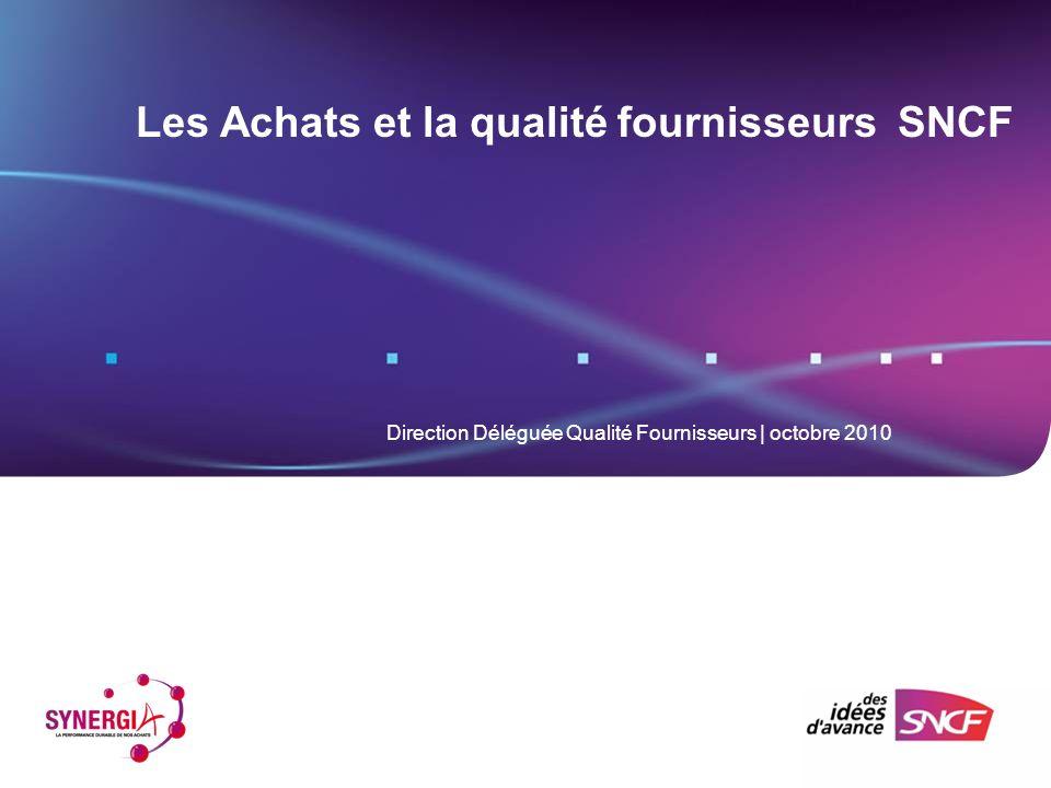Les Achats et la qualité fournisseurs SNCF