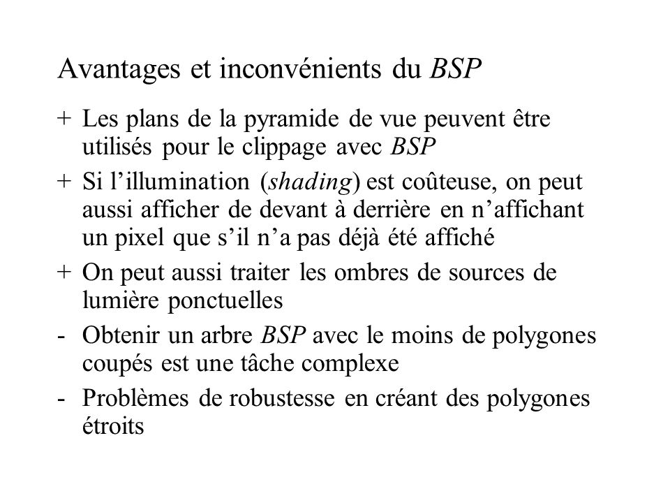 Avantages et inconvénients du BSP