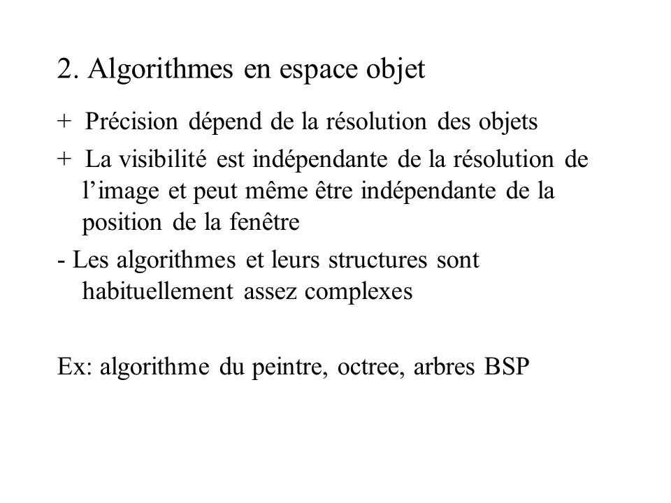 2. Algorithmes en espace objet