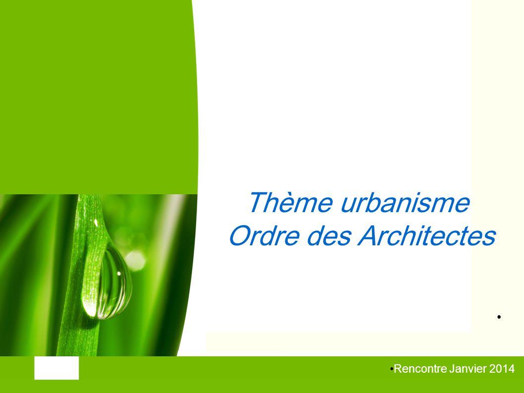 Thème urbanisme Ordre des Architectes