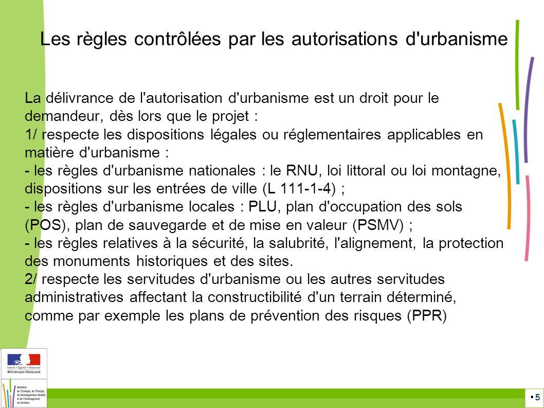 Les règles contrôlées par les autorisations d urbanisme