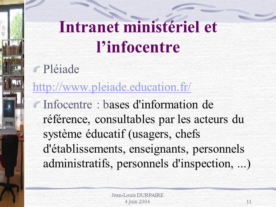 Intranet ministériel et l'infocentre