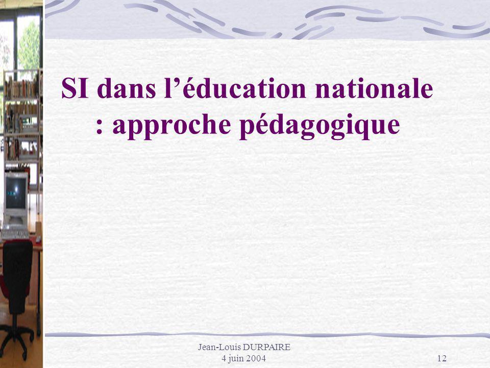 SI dans l'éducation nationale : approche pédagogique
