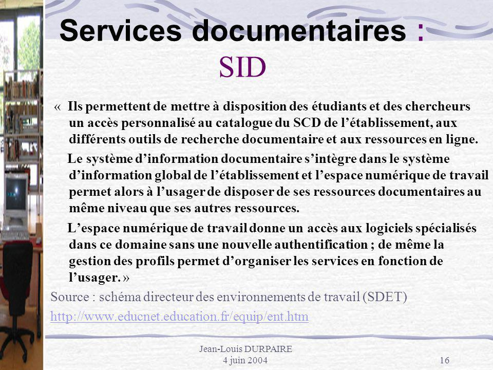 Services documentaires : SID
