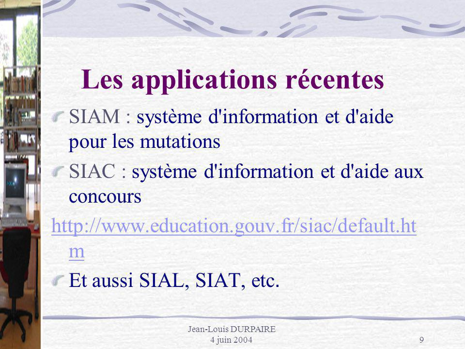 Les applications récentes