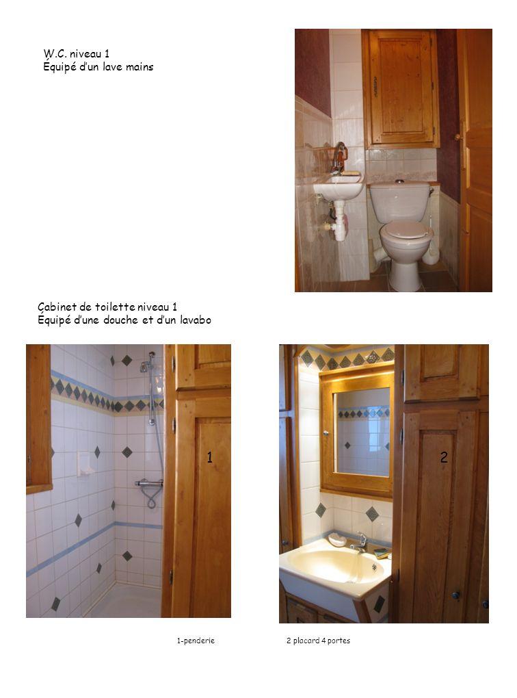 1 2 W.C. niveau 1 Équipé d'un lave mains Cabinet de toilette niveau 1