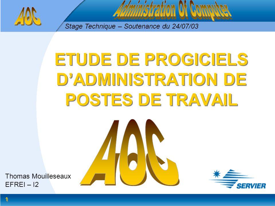 ETUDE DE PROGICIELS D'ADMINISTRATION DE POSTES DE TRAVAIL