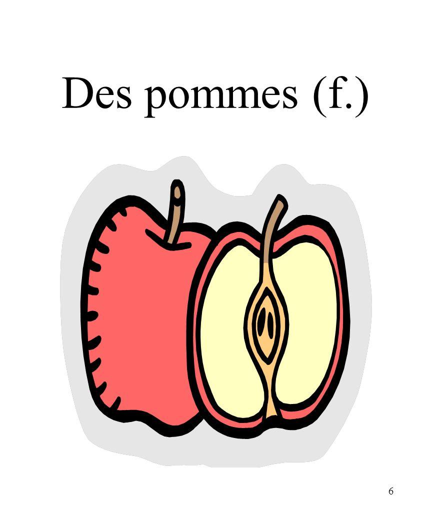 CHAPITRE 8 LES ALIMENTS 3/25/2017 Des pommes (f.) Madame Craven