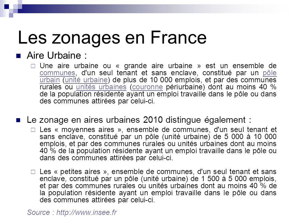Les zonages en France Aire Urbaine :