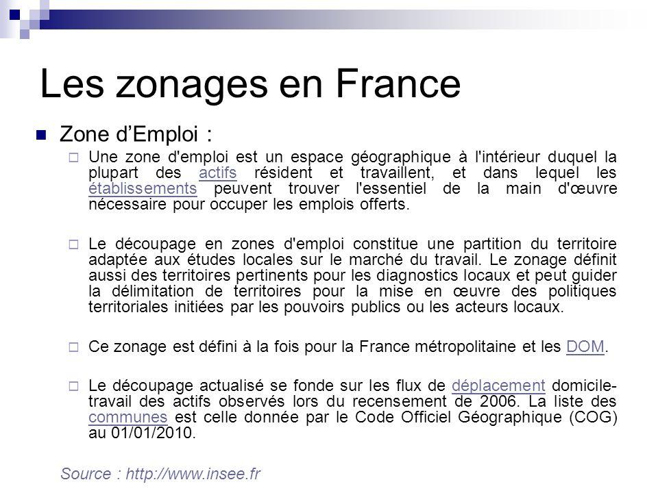 Les zonages en France Zone d'Emploi :