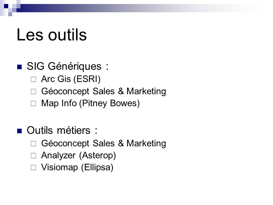 Les outils SIG Génériques : Outils métiers : Arc Gis (ESRI)