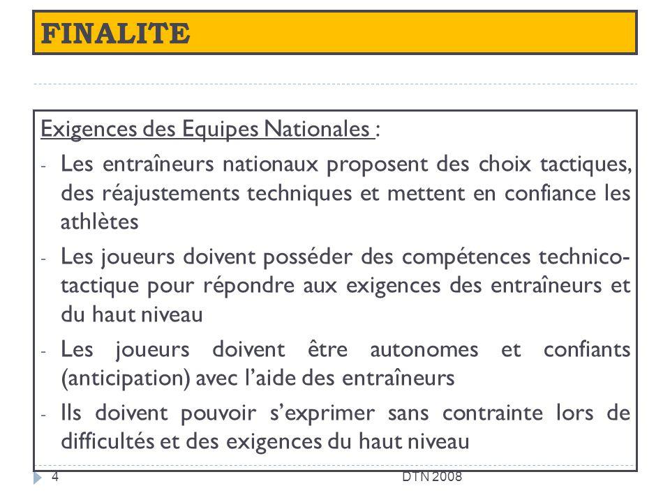 FINALITE Exigences des Equipes Nationales :