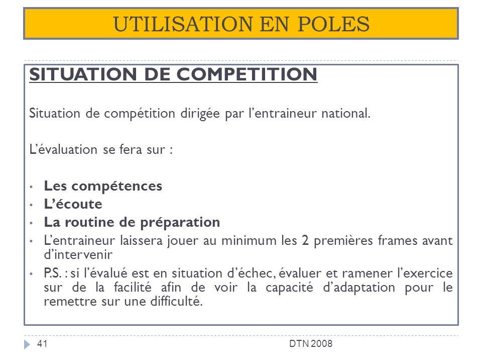 UTILISATION EN POLES SITUATION DE COMPETITION