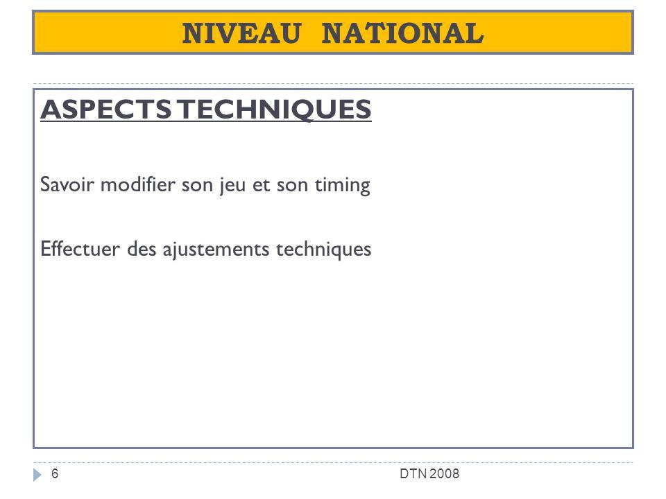 NIVEAU NATIONAL ASPECTS TECHNIQUES