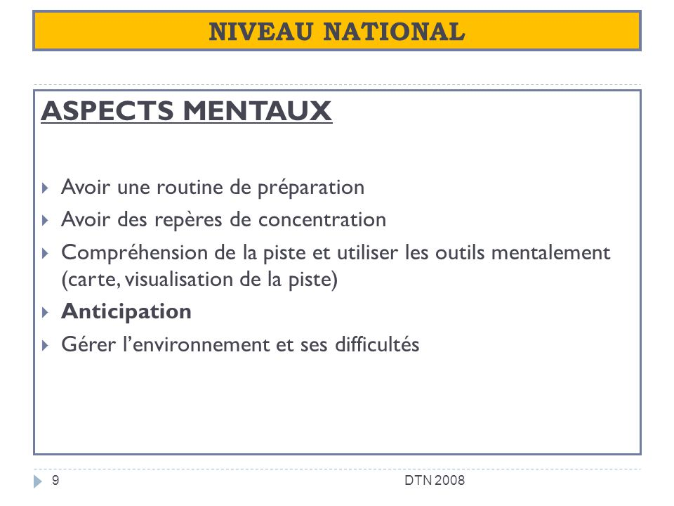 ASPECTS MENTAUX NIVEAU NATIONAL Avoir une routine de préparation