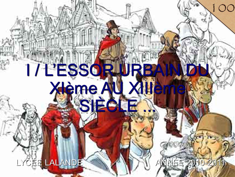 I / L'ESSOR URBAIN DU XIème AU XIIIème SIÈCLE ...