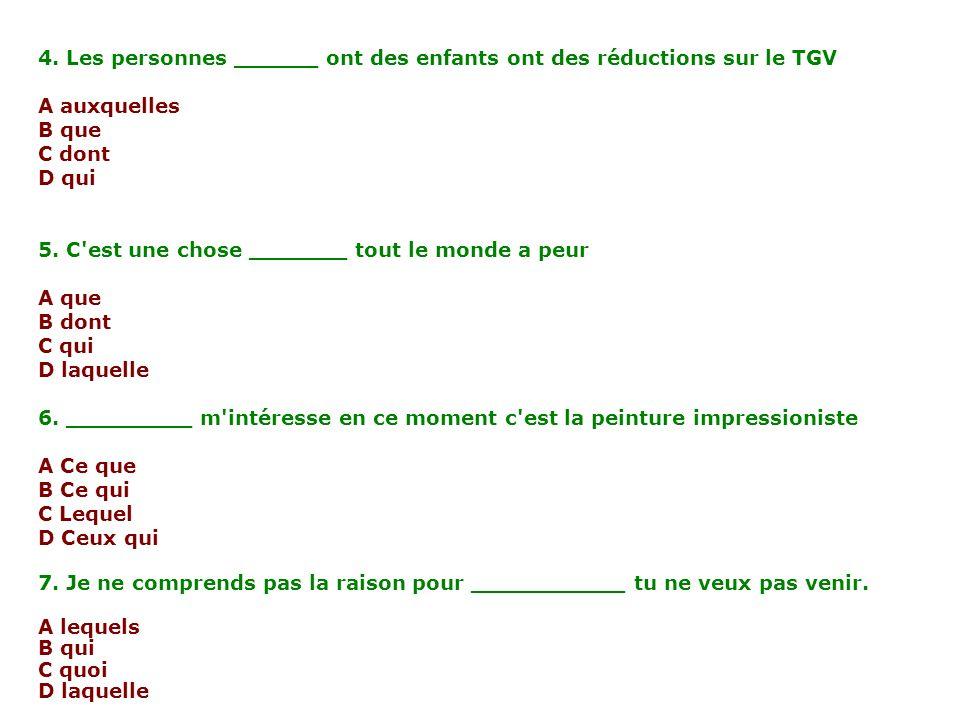 4. Les personnes ______ ont des enfants ont des réductions sur le TGV
