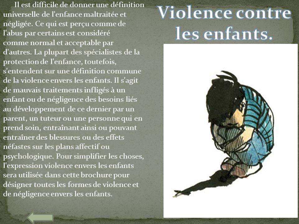 Violence contre les enfants.