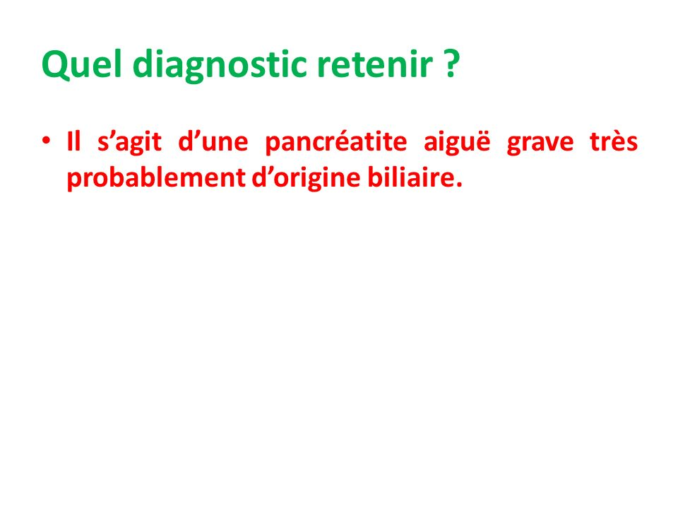 Quel diagnostic retenir