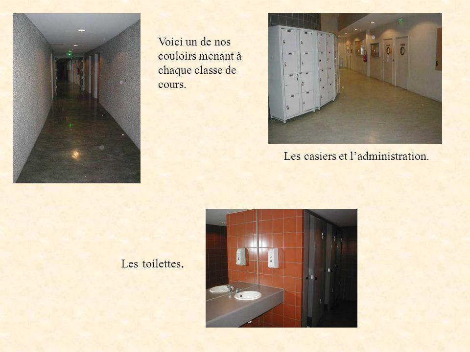 Voici un de nos couloirs menant à chaque classe de cours.