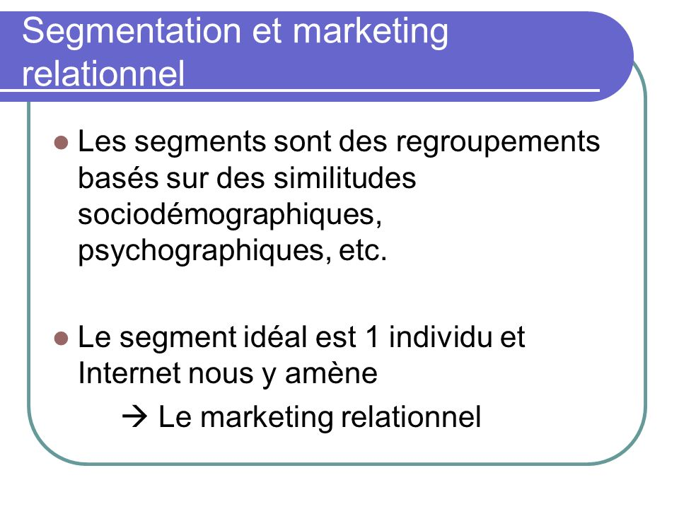 Segmentation et marketing relationnel