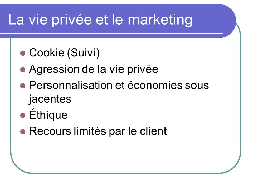 La vie privée et le marketing