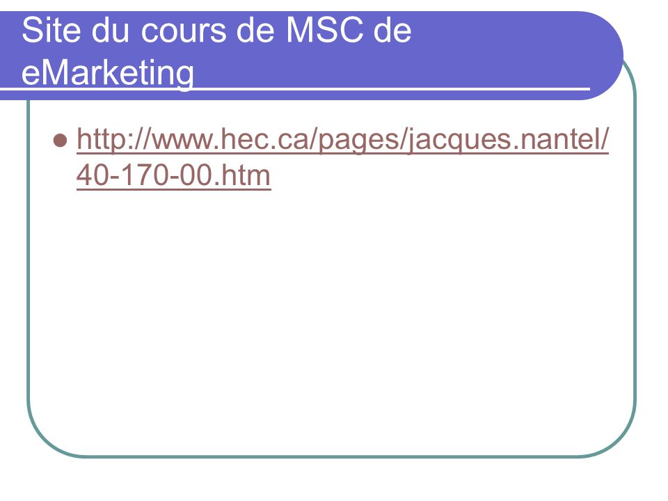 Site du cours de MSC de eMarketing