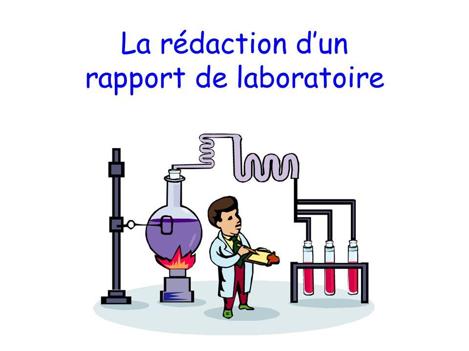 La rédaction d'un rapport de laboratoire