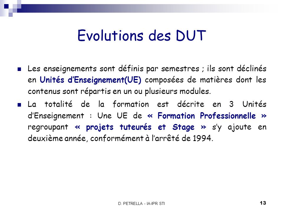 Evolutions des DUT