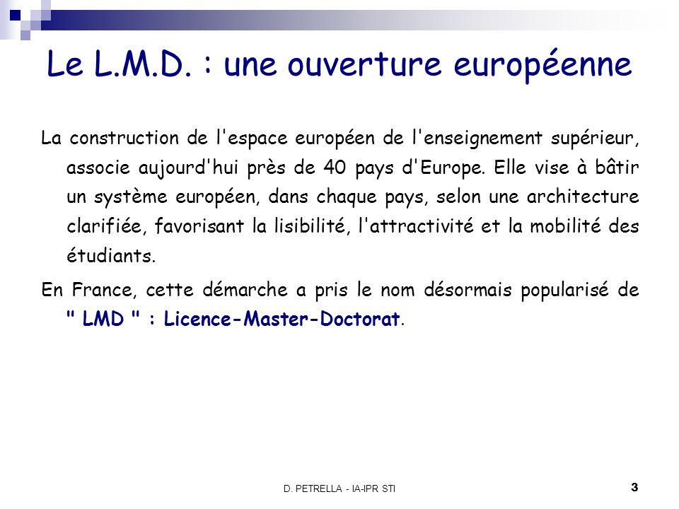 Le L.M.D. : une ouverture européenne