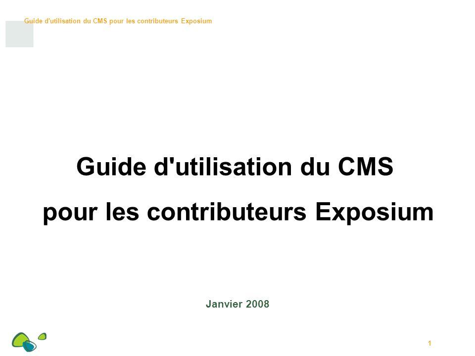 Guide d utilisation du CMS pour les contributeurs Exposium