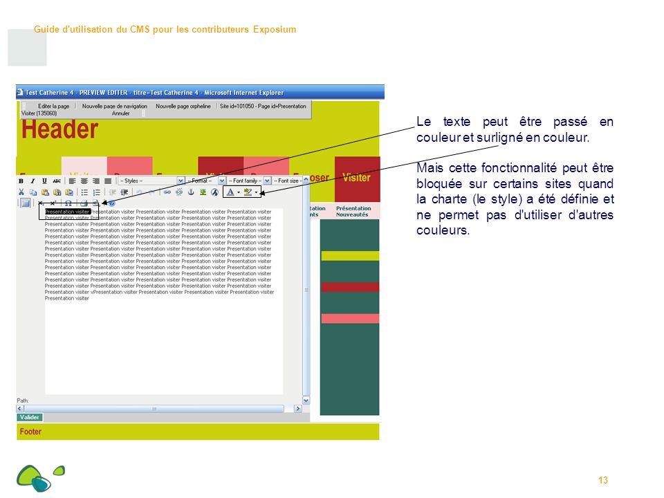 Le texte peut être passé en couleur et surligné en couleur.